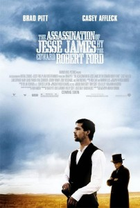 The Assassination Of Jesse James By The Coward Robert Ford was the best film of 2007.