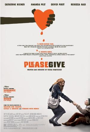 Please Give is a darkly sweet comedy about the destructive and oddly uplifting power of guilt - and, subsequently, what it does to a person.