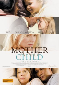 "Mother and Child is a lovely film. Difficult to take, and ""melodramatic"", but lovely nonetheless."